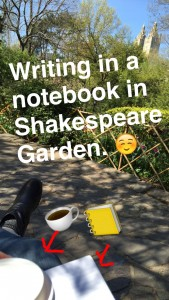 Snapchat pic in Shakespeare Garden with notebook and coffee